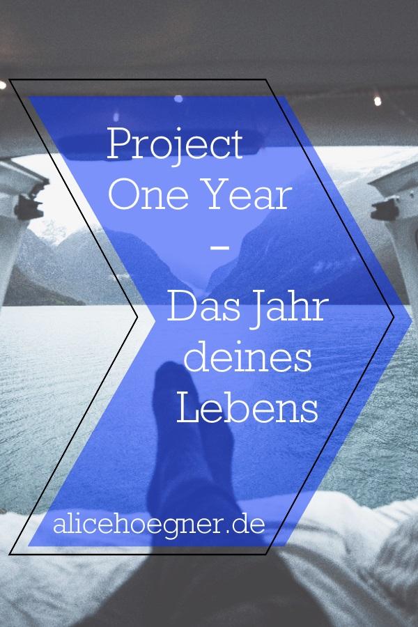 Project One Year - Das Jahr deines Lebens
