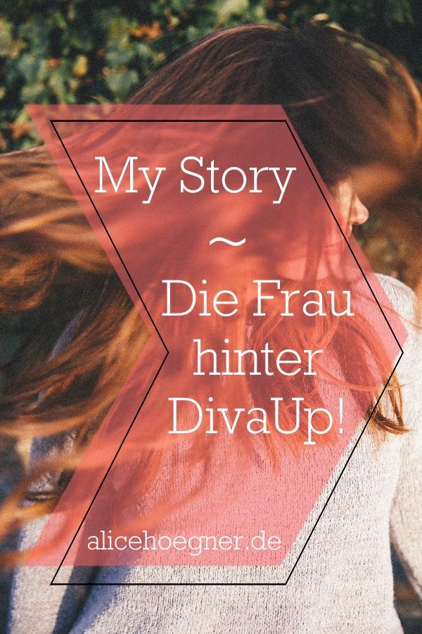 My Story - Die Frau hinter Diva Up!